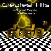 Dudó Greatest Hits: Miguel Tapia, In Memoriam Songs