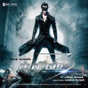 Krrish 3 (Tamil) Songs