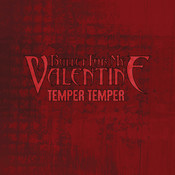Temper Temper Song