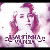 Isaurinha Garcia 90 anos Songs