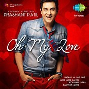 Oh My Love A Romantic Journey With Prashant Patil Songs