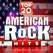 Top 20 American Rock Hits - Simply The Very Best Usa Rock Classics Songs