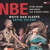 White Man Sleeps Songs