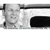 The Essential Les Baxter Collection, Vol. 1 Songs