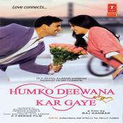 Humko Deewana Kar Gaye Songs