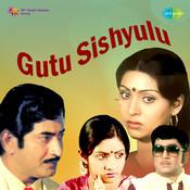 Gutu Sishyulu Songs
