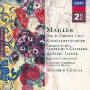 Mahler: Das klagende Lied; Rückert-Lieder; Kindertotenlieder; Lieder eines fahrenden Gesellen etc. (2 CDs) Songs