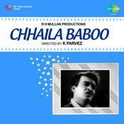 Chhaila Baboo Songs