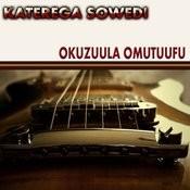 Okuzuula Omutuufu Song