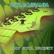 Douglas 2007 Soul Project, Pt. 1 Song