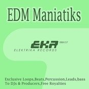 Edm Maniatiks DJ Tools Songs