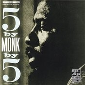 5 By Monk By 5 Songs