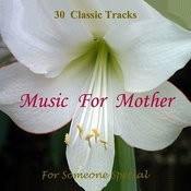Music For Mother's Day Songs