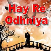 Hay Re Odhniya Songs
