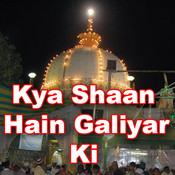 Kya Shaan Hain Galiyar Ki Songs