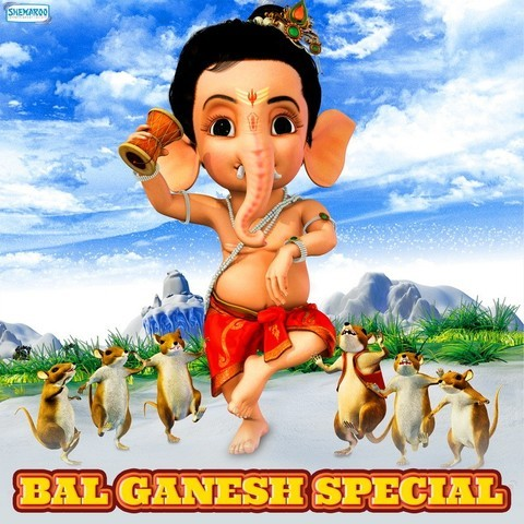 Bal Ganesh Special Songs Download: Bal Ganesh Special MP3