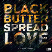 Black Butter - Spread Love Vol.3 Songs
