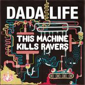 This Machine Kills Ravers Songs