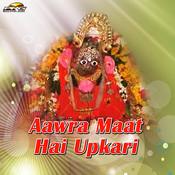 Aawra Maat Hai Upkari Songs
