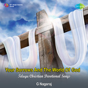 Your Sorrows And The World Of God Songs