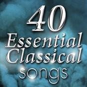 40 Essential Classical Songs Songs