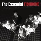 The Essential Fishbone Songs