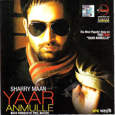 Sharry maan yaar anmulle lyrics | musixmatch.