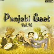 Punjabi Geet Vol 16 Songs