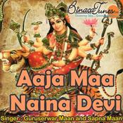 Aaja Maa Naina Devi Songs