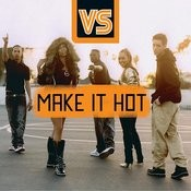 Make It Hot Songs