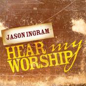 Hear My Worship Songs