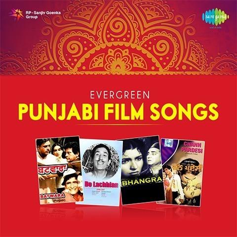 Evergreen Punjabi Film Songs