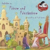 Gschichte Vo Prinze Und Prinzässinne Verzellt Vo De Trudi Gerster Songs