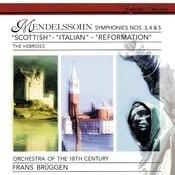 Mendelssohn: Symphony No. 4 In A Major, Op. 90, MWV N 16 -