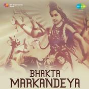 Bhaktha Maarkandeya Songs