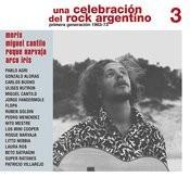 Una Celebración Del Rock Argentino Vol. 3 (Moris / Miguel Cantilo / Roque Narvaja / Arco Iris) Songs
