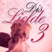 Dis Liefde, Vol. 3 Songs