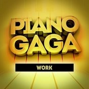 Work (Piano Version) Songs