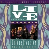 Live Worship With Chris Falson And The Amazing Stories (Live) Songs