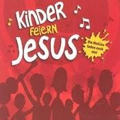 Kinder Feiern Jesus Songs