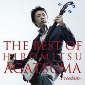 The Best Of Hiromitsu Agatsuma -Freedom- Songs