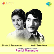 Pasidi Manasulu Songs