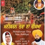 Manikaran Tera Naam Rakhiya Songs