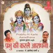 Prabhu Ki Karle Aaradhana Songs