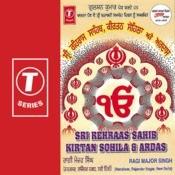 Rehraas Sahib Ardaas Keertan Sohila Songs