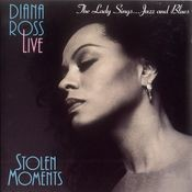 Diana Ross Live: Stolen Moments Songs