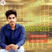 Case Bolde Songs