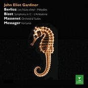 Gardiner conducts Berlioz, Bizet & Massenet, Messager Songs