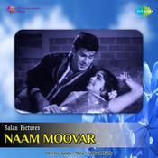 Naam Moovar Songs