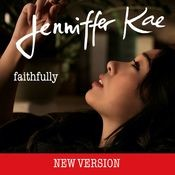 Faithfully [New Version] Songs
